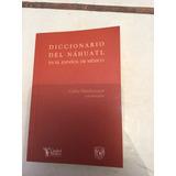 Diccionario Del Nahuatl En El Español De Mexico