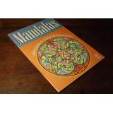 Mandalas Armonia Y Concentracion Arcadia Ediciones -