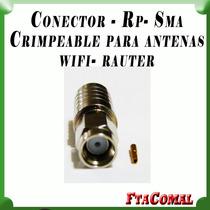 Conector Rp Sma Crimpeable Wifi Para Rauter Y Antenas