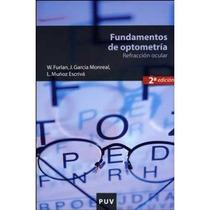 Fundamentos De Optometría, 2a Ed.: Refracción O Envío Gratis