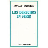 Libro: Los Derechos En Serio - Dworkin Ronald - Pdf