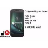 Codigo Desbloqueo Liberar Red Motorola Moto Todos Basico