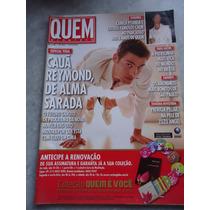 Revista Quem Nº 263 - Cauã Reymond, Patricia Pilar,