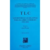 Tlc Las Reformas Legislativas Para El Libre Com Envío Gratis