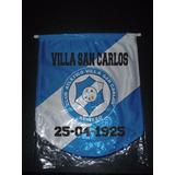 Banderin Grande Villa San Carlos 36x33 Cm Varios Modelos