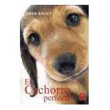 Cachorro Perfecto, El (color).(libro )