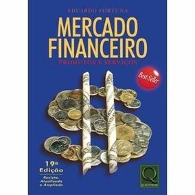 Livro - Mercado Financeiro - Eduardo Fortuna