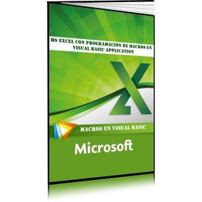 Ms Excel Programación De Macros En Visual Basic Application