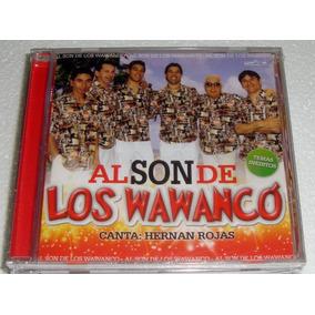 Al Son De Los Wawanco Cd Sellado Hernan Rojas