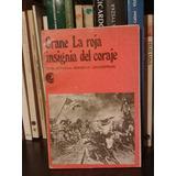 La Insignia Roja Del Coraje Crane