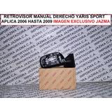 Retrovisor Manual Derecho Yaris Sport 2006 2009 Original Toy