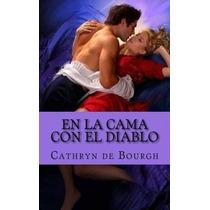 Libro En La Cama Con El Diablo: Romantica Erotica - Nuevo