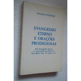 * Livro Evangelho Eterno E Orações Prodigiosas Polidoro
