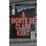 Gibi - Super Homem - A Morte De Clark Kent, Ed. Abril