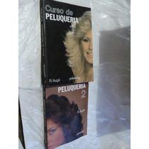 Libro Curso De Peluqueria Dos Tomos , R. Auge , Año 1989 , 2