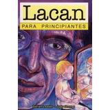 Lacan Para Principiantes - Leader - Groves - Longseller