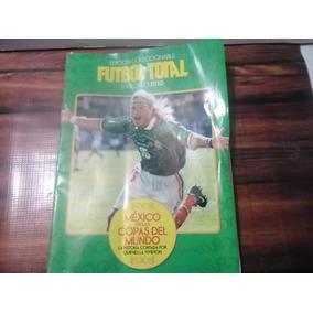 Revista Futbol Total, Mexico En Las Copas Del Mundo