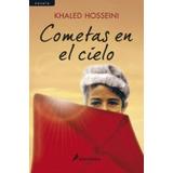 Libro Cometas En El Cielo Khaled Hosseini