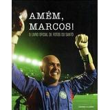 Amém, Marcos! O Livro Oficial De Fotos Do Santo Cesar Greco
