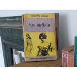 Violette Leduc- La Asfixia.