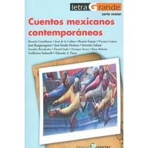 Cuentos Mexicanos Contemporáneos (letra Grande Envío Gratis