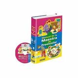 Manual De La Maestra De Preescolar + 1 Cd