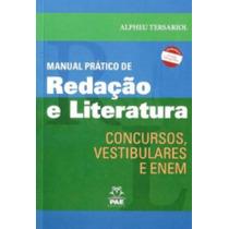 Livro Manual Pratico Redação Literatura Concursos Frete Grat