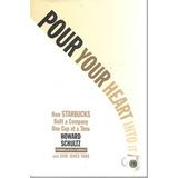 Pour Your Heart Into It - Schultz [hgo]