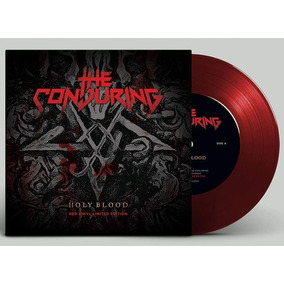 The Conjuring Holy Blood Single 7 Vinilo Lp Color Nuevo