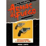 Enciclopedia Armas De Fuego - Instalaciones Galerias Tiro Z5