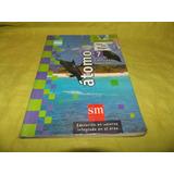 Ciencias Naturales 7 / ´tomo - Ediciones Sm