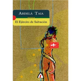 El Ejército De Salvación (astiro (adultos)) Abdela Taia