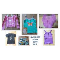 Blusas Vários Modelos - Detalhes Nas Fotos