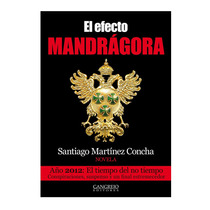 Libro El Efecto Mandrágora Cangrejo E.