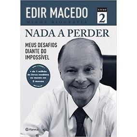 Nada A Perder Volume 2 Autor: Edir Macedo