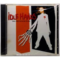 Cd Idle Hands 1999 Trilha Sonora Do Filme A Mão Assassina