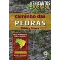 Cantos Do Brasil - O Caminho Das Pedras Shirley Souza