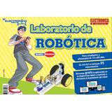 Laboratorio De Robotica (lab. De Ciencia Electrónica)