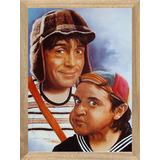 Cuadros Infantiles Quico Y El Chavo P177