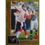 Matt Schaub Houston Texans Card Upper Deck 2009