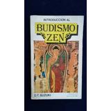 Introducción Al Budismo Zen D T Suzuki Prólogo C G Jung