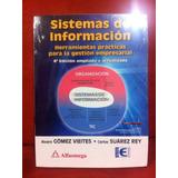 Sistemas De Información. Álvaro Gómez Vieites, Ed. Alfaomega