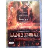 Cazadores De Sombras 4 Ciudad Angeles Caidos Cassandra Clare