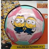 Balon Futbol Minions Selfie Mi Villano Favorito Tamaño 3