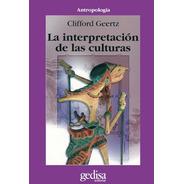 Interpretación De Las Culturas, Geertz, Ed. Gedisa