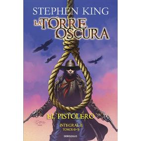 Torre Oscura. El Pistolero (ii De Stephen King