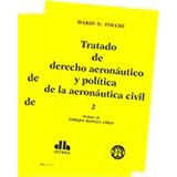 Tratado De Derecho Aeronáutico Folchi