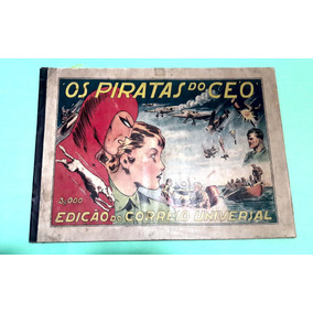 Album Os Piratas Do Ceo Original Ediç Correio Universal 1937