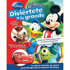 Libro Diviértete A Lo Grande: Disney Chicos - Nuevo