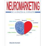 Pdf. Libro Neuromarketing, De La Razon Al Corazon